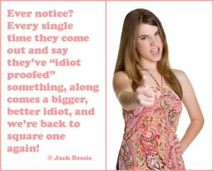 better idiot
