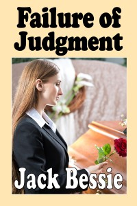 Failure of Judgment New Cover