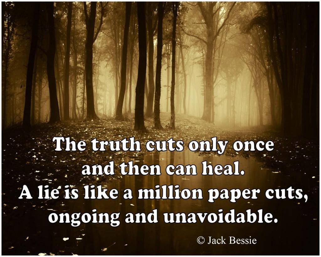 Truth cuts